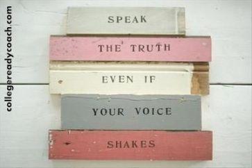speak truth even voice shakes